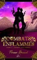 Combats enflammés, Tome 2 : Choisis ton combat