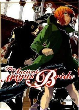 Couverture du livre : The Ancient Magus Bride, Tome 13