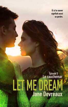 Couverture du livre : Let Me Dream, Épisode 3 – Le cauchemar