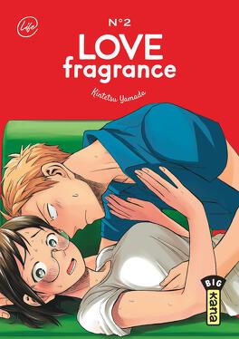 Couverture du livre : Love Fragrance, Tome 2