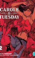Carole & Tuesday, Tome 2