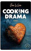 Cooking Drama, Tome 3 : Flirt et Fleur de Sel