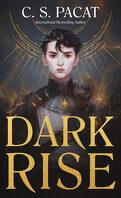 Dark Rise, Tome 1