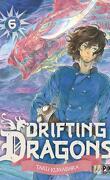 Drifting Dragons, Tome 6