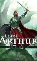 Héros de Légende, Tome 12 : Le Roi Arthur