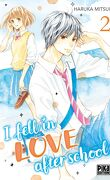 I fell in love after school, Tome 2