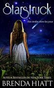 Starstruck, Tome 1 : Des étoiles dans les yeux