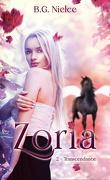 Zoria, Tome 2 : Transcendance