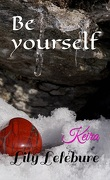 Be Yourself t.2 Keira
