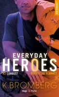 Everyday Heroes, Tome 2 : Combust