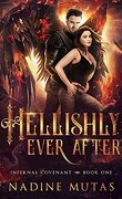 Infernal Covenant, Tome 1 : Hellishly Ever After