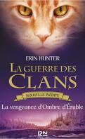 La Guerre des Clans, Nouvelle inédite : La vengeance d'Ombre d'Érable