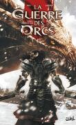 La guerre des Orcs, Tome 2 : Guerre et paix