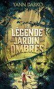Le légende du jardin des Ombres