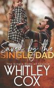 The Single Dads of Seattle, Tome 3 : Saved by the Single Dad