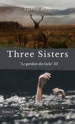 Three Sisters, Tome 5 : Le Gardien des lochs III