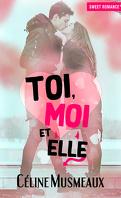 Toi, moi et elle