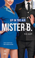 Up in the air, Tome 4 : Mister B.