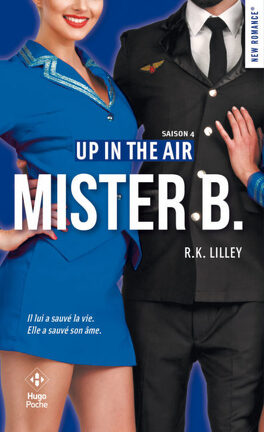 Couverture du livre : Up in the air, Tome 4 : Mister B.