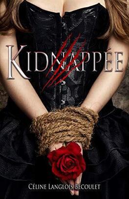 Couverture du livre : Kidnappée