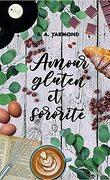 Amour, gluten et sororité