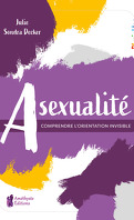Asexualité, Comprendre l'orientation invisible