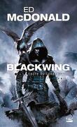 Blackwing, Tome 3 : La Chute du corbeau