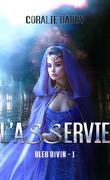 Bleu divin, Tome 1 : L'Asservie