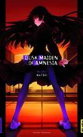 Dusk Maiden of Amnesia, Tome 1