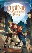 Eugénie et les mystères de Paris, Tome 1 : On a volé la liberté