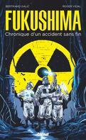 Fukushima : Chronique d'un accident sans fin