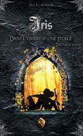 Iris, Livre 3 : Dans l'ombre d'une étoile - Deuxième partie