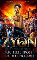 Kingdoms of Pelas, Tome 1 : Zyon