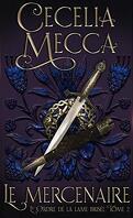 L'Ordre de la lame brisée, Tome 2 : Le Mercenaire