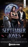 September Jones, Tome 3 : Revenants, chamans et cie