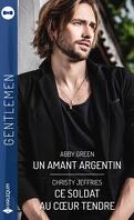 Un amant argentin - Ce soldat au cœur tendre