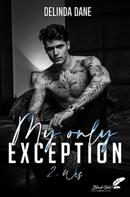 Couverture du livre : My only exception, tome 2 : Wes