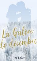 La Galère de décembre