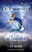Le Prophète (Le cycle du prophète #1)