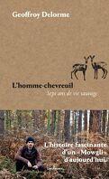 L'Homme-chevreuil - Sept ans de vie sauvage