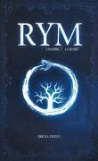 Rym, Tome 3 : Le Secret