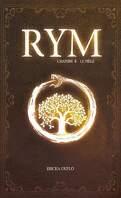 Rym, Tome 4 : Le Piège