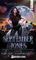 September Jones, Tome 2 : Sorciers, Vampires et Cie