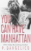 You can have manhattan