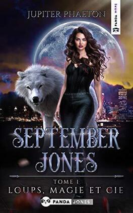 Couverture du livre : September Jones, Tome 1 : Loups, Magie et Cie