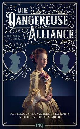 Couverture du livre : Une dangereuse alliance
