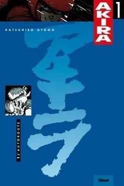 Couverture du livre : Akira, tome 1 : L'autoroute