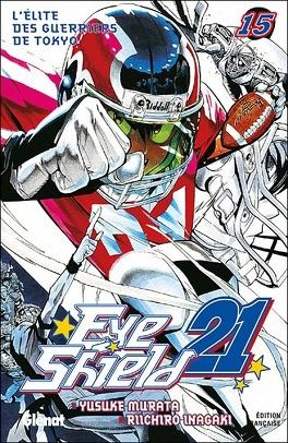 Couverture du livre : Eyeshield 21, Tome 15 : L'élite des guerries de Tokyo