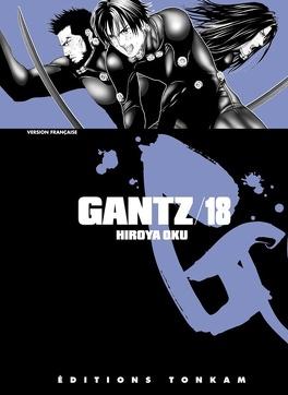 Couverture du livre : Gantz, Tome 18