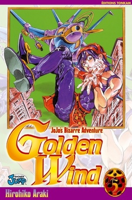 Couverture du livre : Jojo's bizarre adventure - Golden Wind, tome 5